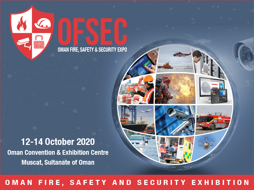 OFSEC – Oman Fire, Safety & Security Exhibition @ Маскат, Султанат Оман